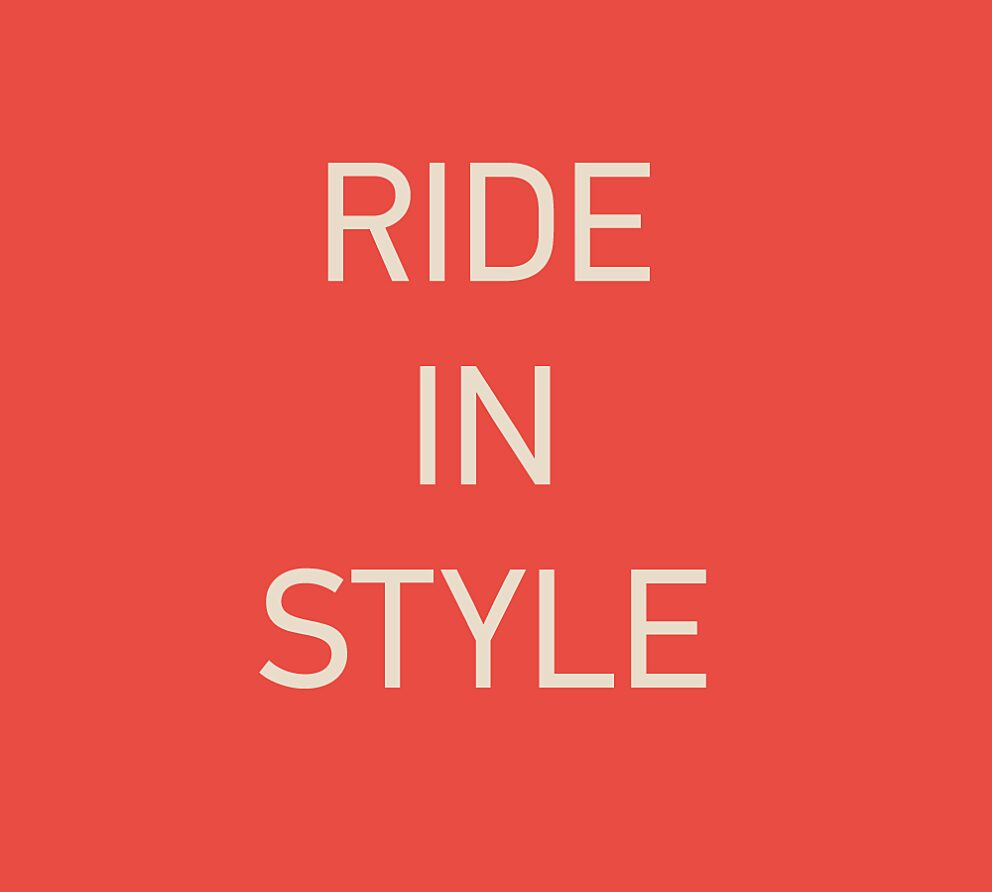 Ride in style